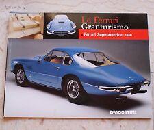 Le Ferrari Granturismo - Numero 22 - Ferrari Superamerica 1960 - De Agostini