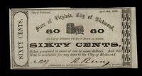 60 Cents 1862 Richmond Virginia Bill Obsolete Paper Money Old VA Note