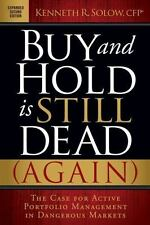 Buy and Hold Is Still Dead (Again) : The Case for Active Portfolio Management...