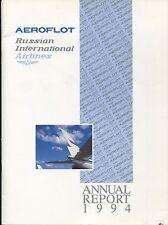 AEROFLOT ANNUAL REPORT 1994 RUSSIAN INTERNATIONAL AIRLINES IL-86