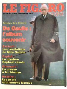 Le FIGARO Magazine 10/11/1979; De Gaulle: L'Album souvenir