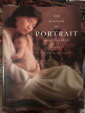 The Business of Portrait Photography *~Revised Edition~> Tom McDonald 2002