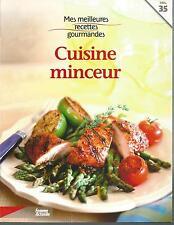 Mes meilleures recettes gourmandes 35. CUISINE MINCEUR ES7
