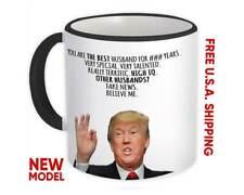 HUSBAND FOR YEARS Gift Funny Trump : Mug Best Husband Birthday Christmas