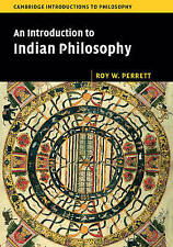 An Introduction to Indian Philosophy (Cambridge Introductions to Philosophy), Pe