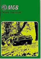 MG MGB Tourer and GT Drivers Handbook: Pt. No. AKM3661: Part No. Akm3661 41239