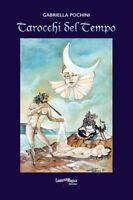 Tarocchi del tempo Libro di 96 pagine + 22 carte degli arcani maggiori Novità