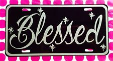 "6x12 Custom ""BLESSED"" License Plate Aluminum Black w/ Silver Auto Christian Tag"