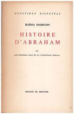 MARITAIN Raïssa - HISTOIRE D'ABRAHAM - 1947