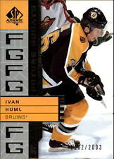 2002-03 SP Authentic #109 Ivan Huml Bruins /2003