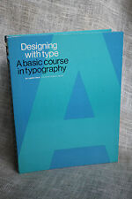 Designing with Type A Basic Course in Typography Book by James Craig