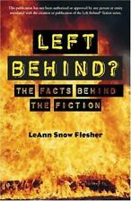 Left Behind?: The Facts Behind the Fiction, Flesher, LeAnn Snow, 081701490X, Boo