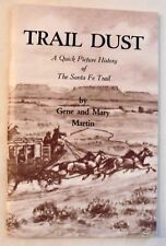 Trail Dust Quick Picture History of the Santa Fe Trail  (1988, Paperback)