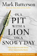 In a Pit with a Lion on a Snowy Day: How to Survive and Thrive When Opportunity