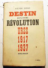 RUSSIE/DESTIN D'UNE REVOLUTION/URSS 1917-1937/VICTOR SERGE/GRASSET/1937/EO/RARE