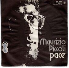 disco 45 GIRI Maurizio PICCOLI PACE - METAMAUCO