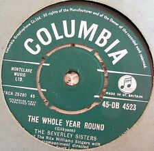 """Beverley  Sisters  The Whole Year Round  /  I Thought Of You Last Night 1960 7"""""""