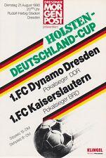 21.08.1990 Dynamo Dresden DDR Pokalsieger - 1.FC Kaiserslautern BRD Poklalsieger