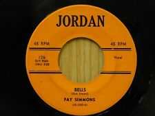 Fay Simmons 45 Bells bw Where Is My Love on Jordan