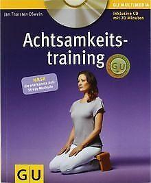 Achtsamkeitstraining (mit CD) (GU Multimedia) von E... | Buch | Zustand sehr gut