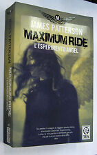 MAXIMUN RIDE L´ESPERIMENTO ANGEL - JAMES PETTERSON - EN ITALIANO *