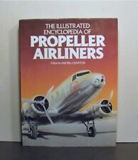 Propeller Airliners, Illustrated Encyclopedia, Airplanes, Aircraft, Aviation
