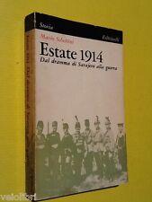 Schettini, Mario - ESTATE 1914. Dal dramma di Sarajevo alla guerra. Feltrinelli
