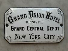 RARE! 1875 Grand Union Hotel Central Depot New York City porcelain ADV sign TAXI