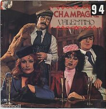 "CHAMPAGNE - Valentino - VINYL 7"" 45 LP ITALY 1977 VG+ COVER VG-"