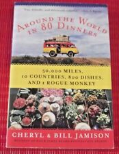 AROUND THE WORLD IN 80 DINNERS ~ Cheryl & Bill Jamison