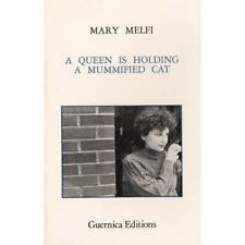 Queen is Holding a Mummified Cat (Special Publication / - Paperback NEW Melfi, M
