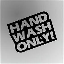 HAND WASH ONLY JOKE Funny Rude Car Window Bumper Graphic Vinyl Decal Sticker