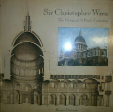 SIR CHRISTOPHER WREN: THE DESIGN OF ST PAUL'S CATHEDRAL, Kerry Downes, 1988 *E31