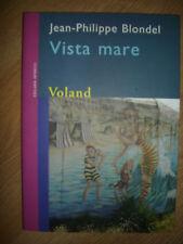 JEAN PHILIPPE BLONDEL- VISTA MARE - VOLAND - ANNO:2009 (UM)