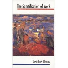 The Sanctification of Work by Fr. José Luis Illanes - Brand New w/ FREE US Ship