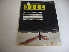 Vintage THE DUDE Men's Mag - AUG 1956 -1ST EDITION -VOL 1 NO 1- BARDOT; T WILLMS