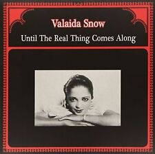 SNOW , VALAIDA - UNTIL THE REAL THING COMES ALONG NEW VINYL RECORD