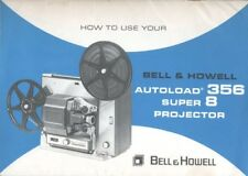 Bell & Howell Autoload 356 Super 8 Projector Instruction Manual