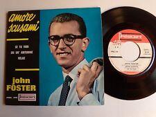 "JOHN FOSTER : Amore scusami (+ GINO MESCOLI) 7"" EP 1964 PRC 378 - ami de DALIDA"