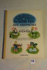 C58 Livre La Petite Fille Aux Allumettes de Andersen Casterman 1945
