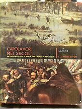 CAPOLAVORI NEI SECOLI, Il Seicento, F.lli Fabbri editori.