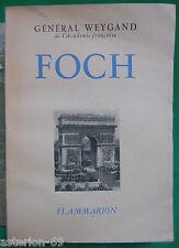 FOCH  GENERAL WEYGAND  BIOGRAPHIE WWI   1914-1918