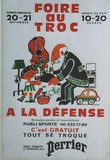 """""""FOIRE AU TROC A LA DEFENSE 1980 / PERRIER"""" Affiche entoilée  (Alain CARRIER)"""