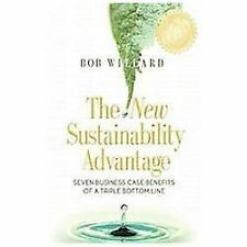 The New Sustainability Advantage : Seven Business Case Benefits of a Triple...