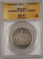 1853 US Seated Liberty Silver 50c Coin Arrows & Rays ANACS GD-6 Details Cleaned