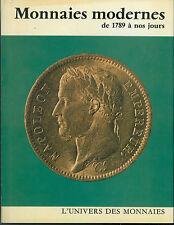 * Dowle/de Clermont, Monnaies modernes de 1789 à nos jours, 1972