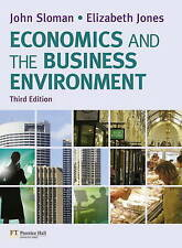 Economics and the Business Environment by John Sloman - PB