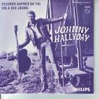 CD 2 titres JOHNNY HALLYDAY n°77 PLEURER AUPRES DE TOI ** ON A SES JOURS