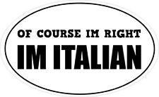 Por supuesto estoy justo estoy Italiano Oval pegatina de vinilo-Italia temática 16 Cm X 9 Cm