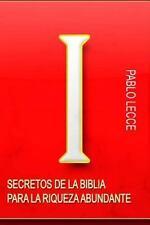 Secretos de la Biblia para la Riqueza: Secretos de la Biblia para la Riqueza...